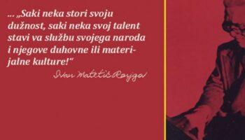 10. travnja 140. obljetnica rođenja Ivana Matetića Ronjgova